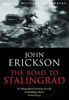 The Road to Stalingrad, Erickson