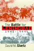 The Battle for Leningrad 1941-1944, Glantz