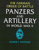 The German Order of Battle: Panzers and Artillery in World War Two, Nafziger